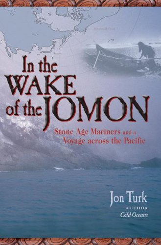 In the Wake of the Jomon Stone Age Mariners and a Voyage Across the Pacific  2006 (Annotated) 9780071474658 Front Cover