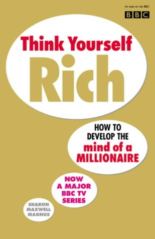 Think Yourself Rich N/A edition cover
