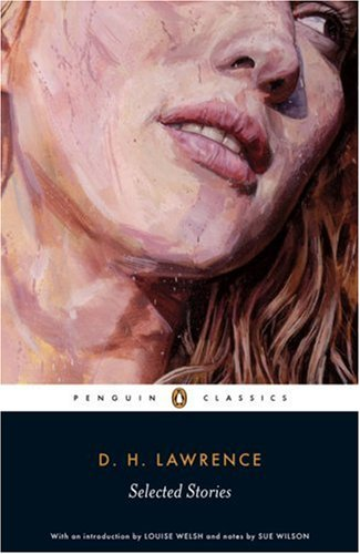 D. H. Lawrence - Selected Stories   2007 (Revised) edition cover