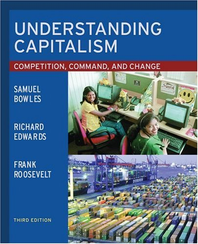 Understanding Capitalism Competition, Command, and Change 3rd 2005 (Revised) edition cover