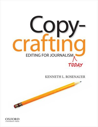 Copycrafting Editing for Journalism Today  2012 edition cover