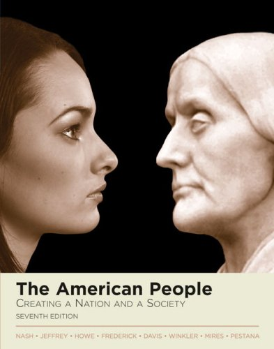 American People Creating a Nation and a Society 7th 2006 (Revised) edition cover