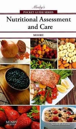 Mosby's Pocket Guide to Nutritional Assessment and Care  6th 2009 edition cover