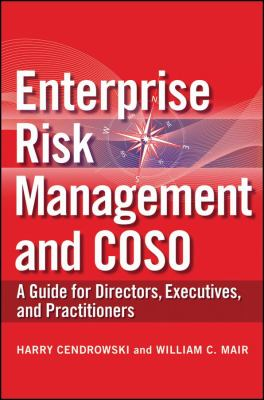 Enterprise Risk Management and COSO A Guide for Directors, Executives, and Practitioners  2010 9780470460658 Front Cover