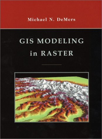 GIS Modeling in Raster   2002 edition cover