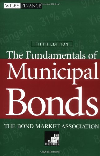 Fundamentals of Municipal Bonds  5th 2001 (Revised) edition cover