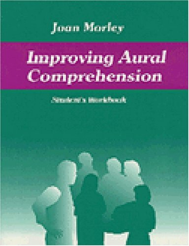 Improving Aural Comprehension's Student's Workbook Teacher's Book of Readings Student Manual, Study Guide, etc.  9780472086658 Front Cover