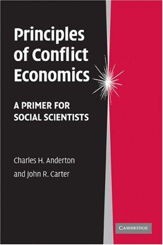 Principles of Conflict Economics A Primer for Social Scientists  2009 edition cover