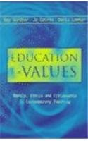 Education for Values Morals, Ethics and Citizenship in Contemporary Teaching  2000 9780749430658 Front Cover