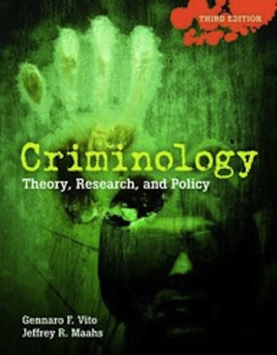 Criminology Theory, Research, and Policy 3rd 2012 (Revised) edition cover