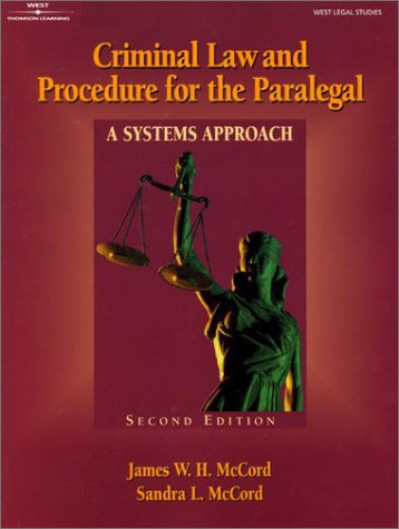 Criminal Law and Procedure for the Paralegal A Systems Approach 2nd 2001 edition cover