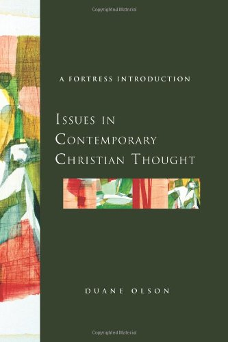 Issues in Contemporary Christian Thought A Fortress Introduction  2011 edition cover
