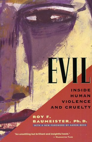 Evil Inside Human Violence and Cruelty Revised  edition cover