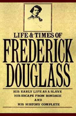 Life and Times of Frederick Douglass  Reprint edition cover