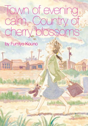 Town of Evening Calm, Country of Cherry Blossoms   2007 9780867196658 Front Cover