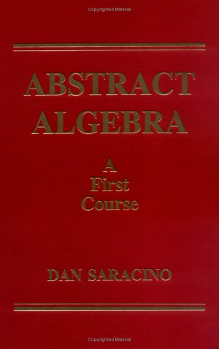 Abstract Algebra : A First Course N/A edition cover