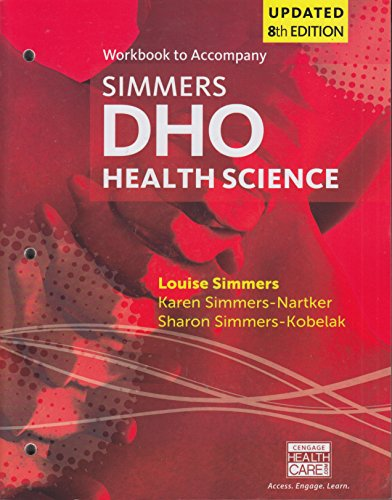 Student Workbook for Simmers / Simmers-Nartker/ Simmers-Kobelak?s DHO Health Science Updated Eighth Edition  8th 2017 9781305509658 Front Cover