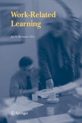 Work-Related Learning   2006 9781402037658 Front Cover