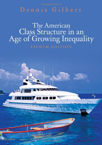 American Class Structure in an Age of Growing Inequality  8th 2011 edition cover