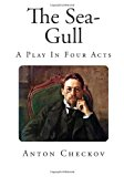 Sea-Gull A Play in Four Acts N/A 9781494261658 Front Cover