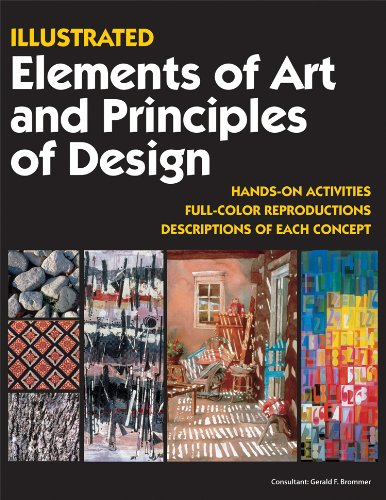 Illustrated Elements of Art and Principles of Design Full Color Reproductions, Descriptions of Each Concept, Hands-On Activities  2010 edition cover