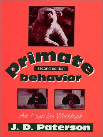 Primate Behavior An Exercise Workbook 2nd 2001 edition cover