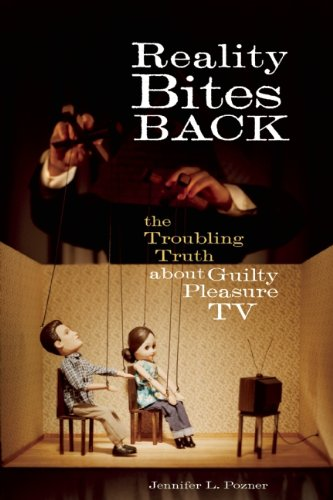 Reality Bites Back The Troubling Truth about Guilty Pleasure TV  2010 edition cover
