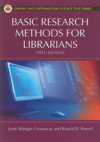 Basic Research Methods for Librarians  5th 2010 (Revised) edition cover