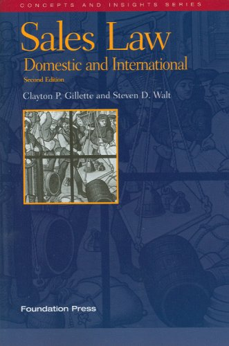 Sales Law Domestic and International 2nd 2009 (Revised) edition cover