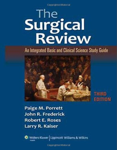 Surgical Review An Integrated Basic and Clinical Science Study Guide 3rd 2010 9781605470658 Front Cover