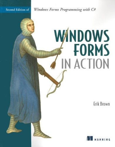 Windows Forms in Action Second Edition of Windows Forms Programming with C# 2nd 2006 (Revised) 9781932394658 Front Cover