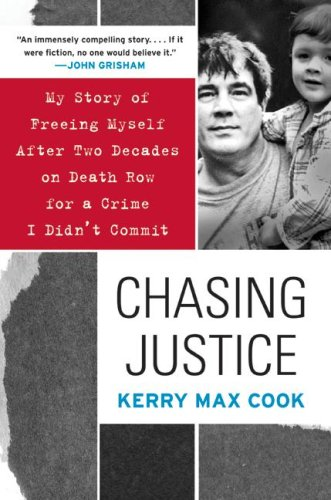 Chasing Justice My Story of Freeing Myself after Two Decades on Death Row for a Crime I Didn't Commit N/A 9780060574659 Front Cover