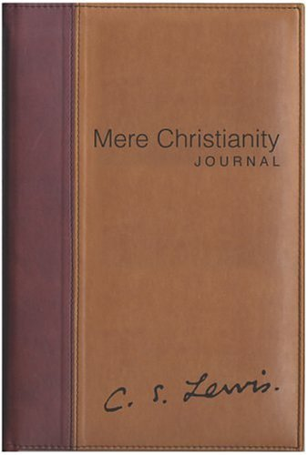 Mere Christianity Journal   2004 edition cover