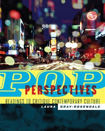 Pop Perspectives Readings to Critique Contemporary Culture  2008 9780072933659 Front Cover