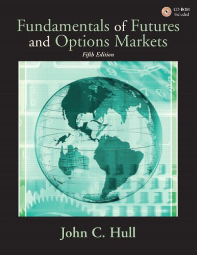 Fundamentals of Futures and Options Markets  5th 2005 (Revised) edition cover