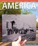 America Past and Present, Volume 1, Black and White Plus NEW MyHistoryLab with Pearson EText -- Access Card Package  10th 2015 9780133834659 Front Cover