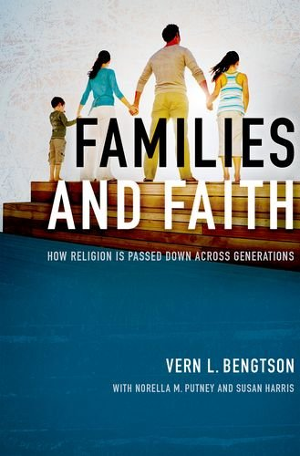 Families and Faith How Religion Is Passed down Across Generations  2013 edition cover