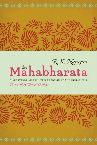 Mahabharata A Shortened Modern Prose Version of the Indian Epic  2013 edition cover