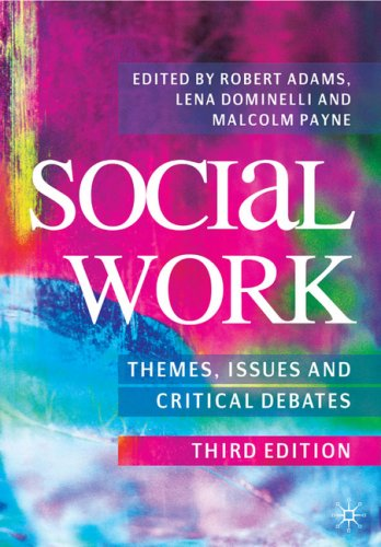 Social Work Themes, Issues and Critical Debates 3rd 2009 9780230218659 Front Cover