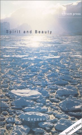 Spirit and Beauty An Introduction to Theological Aesthetics 2nd 2002 9780334028659 Front Cover