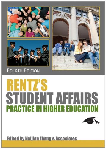 Rentz's Student Affairs Practice in Higher Education 4th 2011 edition cover