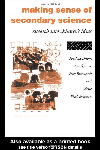 Making Sense of Secondary Science Research into Children's Ideas  1994 edition cover