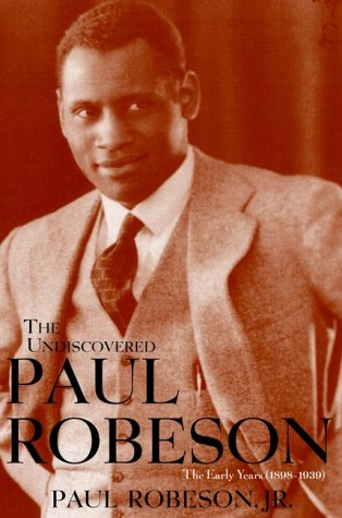 Undiscovered Paul Robeson , an Artist's Journey, 1898-1939   2001 edition cover