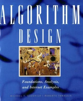Algorithm Design Foundations, Analysis, and Internet Examples  2002 edition cover