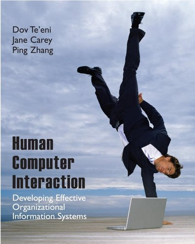 Human Computer Interaction Developing Effective Organizational Information Systems  2007 edition cover