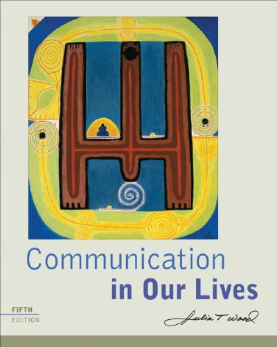 Communication in Our Lives  5th 2009 (Workbook) 9780495565659 Front Cover