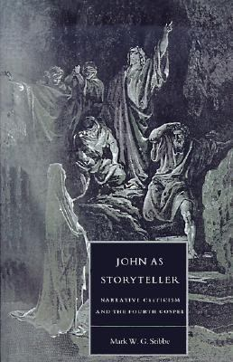 John as Storyteller Narrative Criticism and the Fourth Gospel N/A 9780521477659 Front Cover