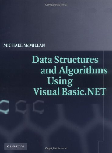 Data Structures and Algorithms Using Visual Basic. NET   2005 edition cover