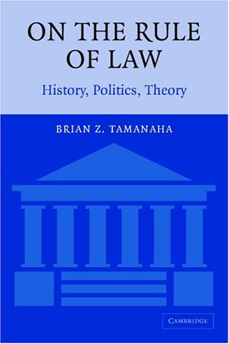 On the Rule of Law History, Politics, Theory  2004 edition cover