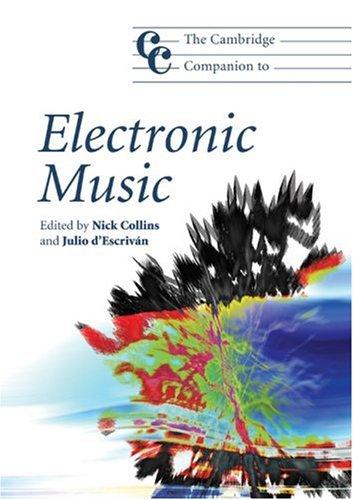 Cambridge Companion to Electronic Music   2007 edition cover